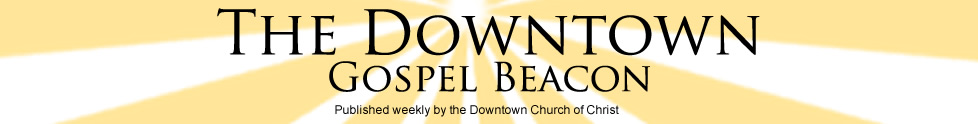 Downtown Gospel Beacon - Weekly Bulletin